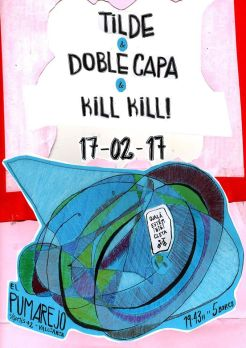 Cartel Tilde + doble cappa + kill Kill