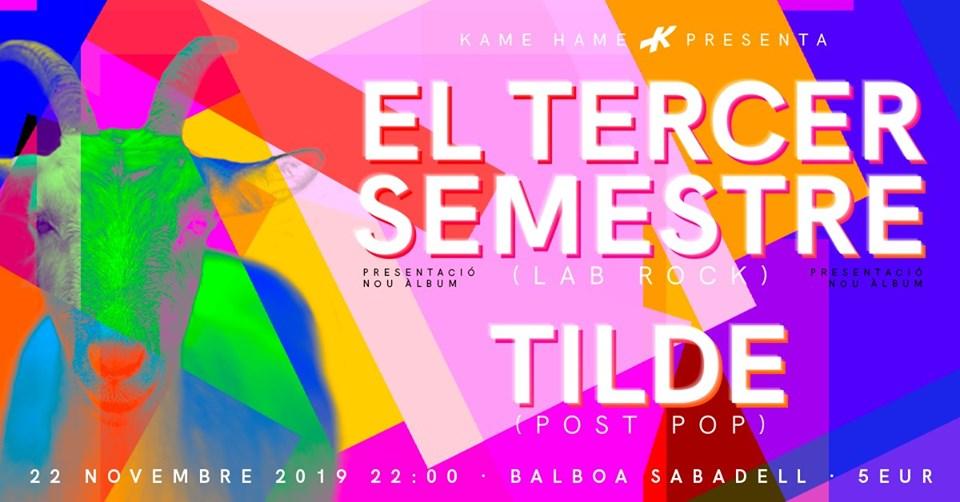 Tilde + El Tercer Semestre Sabadell
